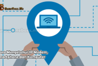 Cara Mengetahui IP Modem Smartphone dan Komputer