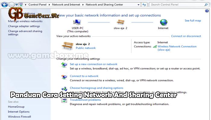 Panduan Cara Setting Network And Sharing Center