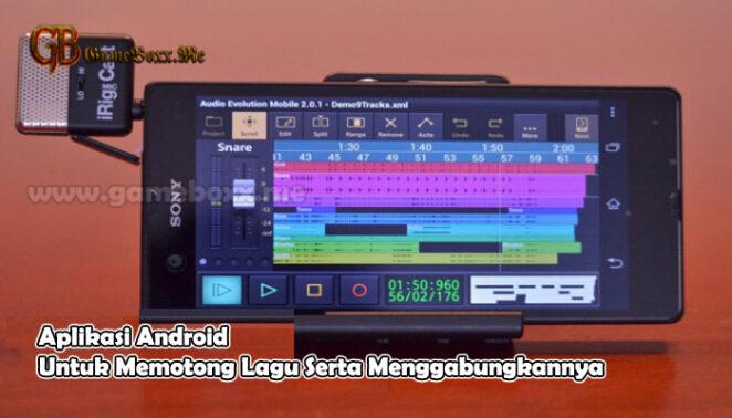 Aplikasi Android Untuk Memotong Lagu Serta Menggabungkannya