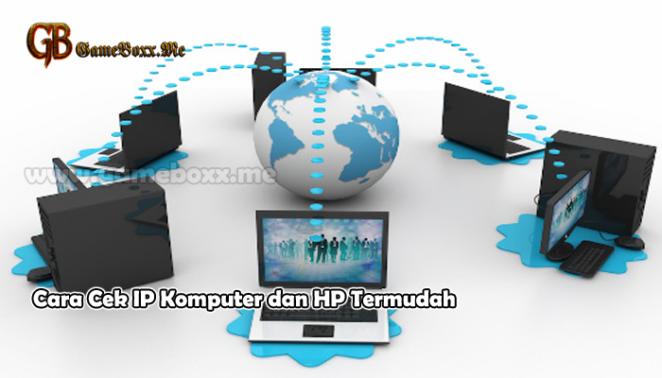 Cara Cek IP Komputer dan HP Termudah