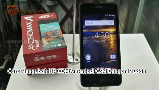 Cara Mengubah HP CDMA menjadi GSM Dengan Mudah